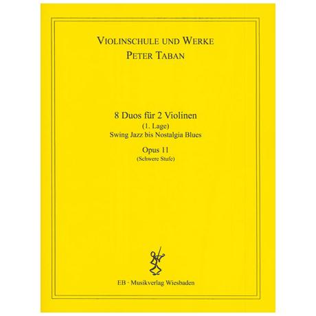 Taban, P.: Op. 11: 8 Duos für 2 Violinen Band 2