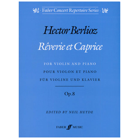 Berlioz, H.: Rêverie et Caprice Op.8