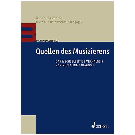 Losert, M.: Quellen des Musizierens – Das wechselseitige Verhältnis von Musik und Pädagogik
