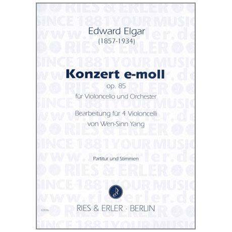 Elgar, Edward: Konzert e-moll op. 85