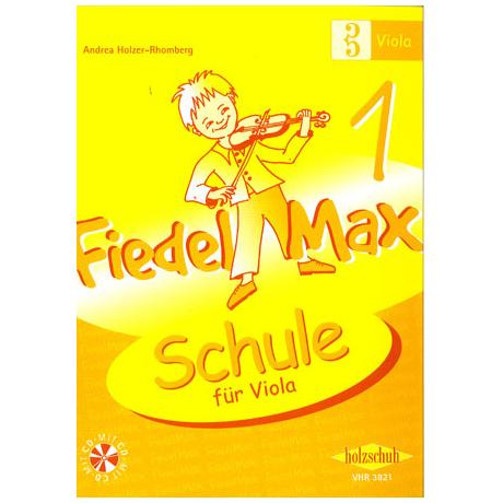 Holzer-Rhomberg: Fiedel - Max für Viola - Schule Band 1 (+CD)