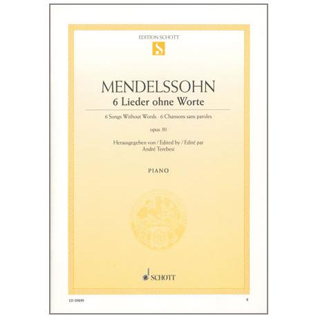 Mendelssohn Bartholdy, F.: 6 Lieder ohne Worte Op. 30