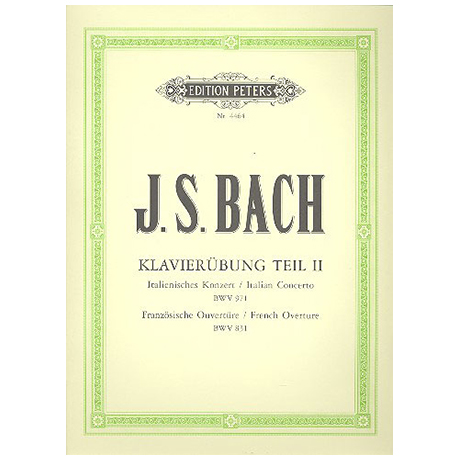 Bach, J. S.: Ital. Konzert, Franz. Ouverture (Partita h-Moll) BWV 971, 831