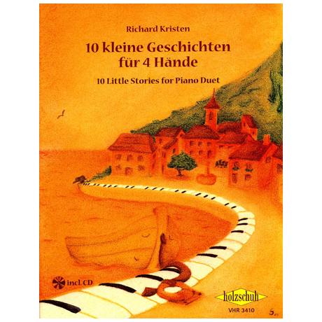 Kristen, R.: 10 kleine Geschichten für 4 Hände (+CD)
