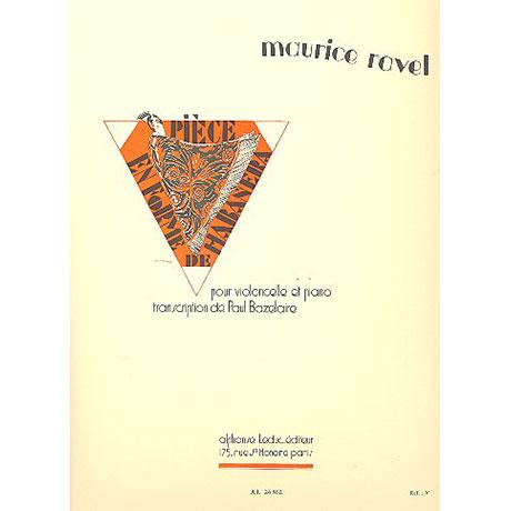 Ravel, M.: Pièce en forme de habanera