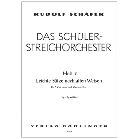 Schäfer, R.: Das Schülerstreichorchester Band 2