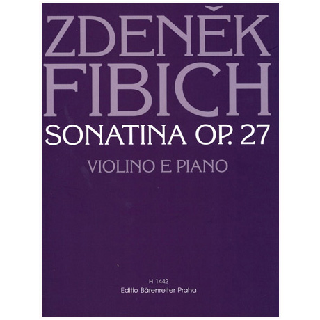 Fibich, Z.: Violinsonatine Op. 27