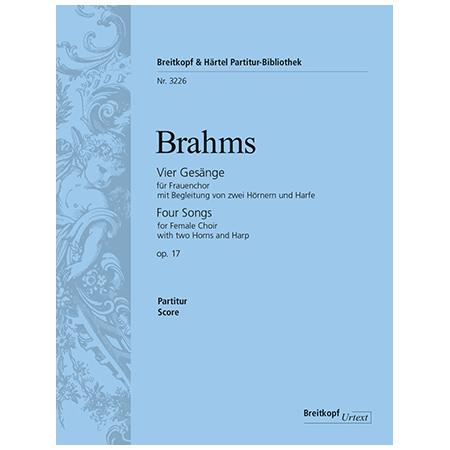 Brahms, J.: 4 Gesänge Op. 17