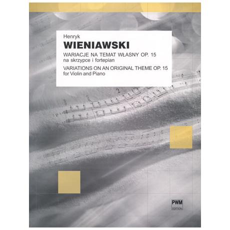 Wieniawski, H.: Variationen über ein eigenes Thema Op.15