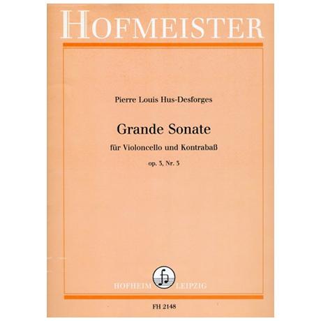 Hus-Desforges, P. L.: Grande Sonate Op. 3/3
