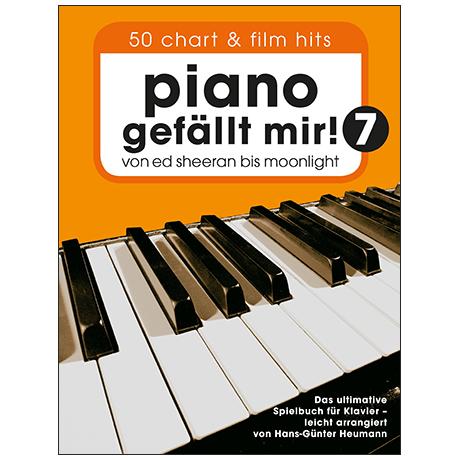 Heumann, H.-G.: Piano gefällt mir! 50 Chart- und Filmhits Band 7