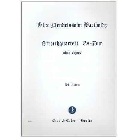 Mendelssohn Bartholdy, F.: Streichquartett Es-Dur ohne Opus