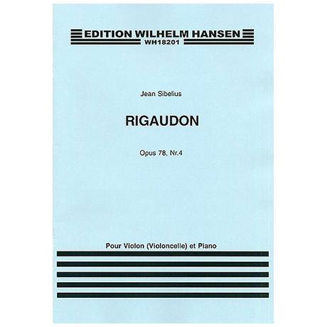 Sibelius, J.: Aus »4 Stücke« Nr. 4 Rigaudon Op. 78/4 (1915)
