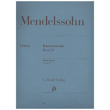 Mendelssohn Bartholdy, F.: Klavierwerke Band 2