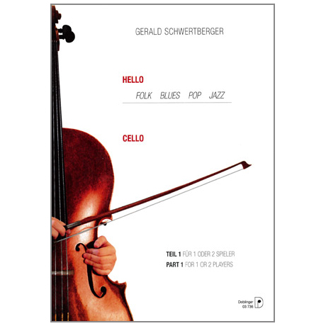 Schwertberger, Gerald: Hello Cello Band 1