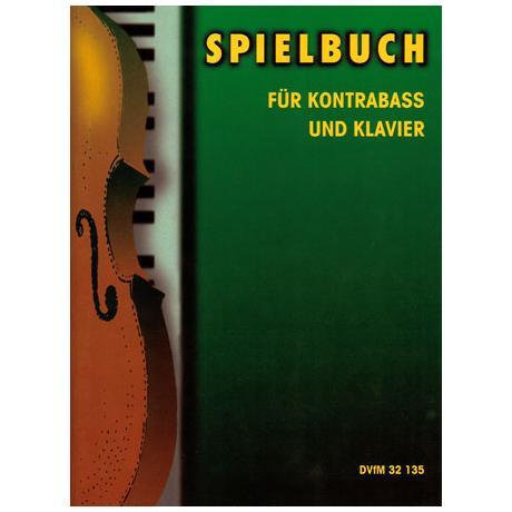 Spielbuch für Kontrabass Band 1 für Kontrabass und Klavier