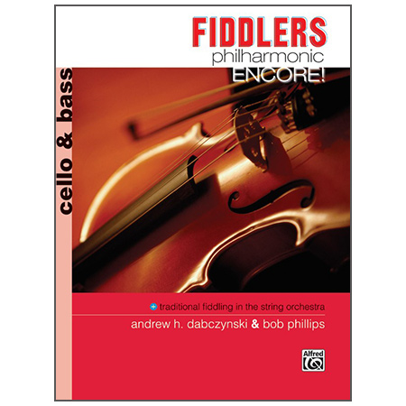 Dabczynski, A. H./Phillips, B.: Fiddlers Philharmonic Encore! – Cello/Bass