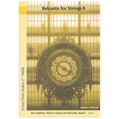 Kalke, E.Th.: Belcanto for Strings Band 2