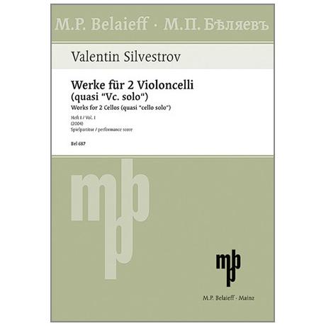 Silvestrov, V.: Werke für 2 Violoncelli (quasi »VC. solo«) Heft 1