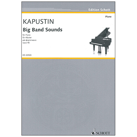 Kapustin, N.: Big Band Sounds Op. 46 (1986)