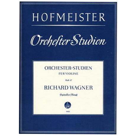 Ring, H. / Spindler, F.: Orchesterstudien Heft 17: Wagner – Rheingold, Tristan und Isolde