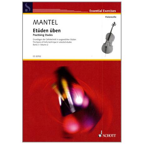 Mantel, G.: Etüden üben Band 2