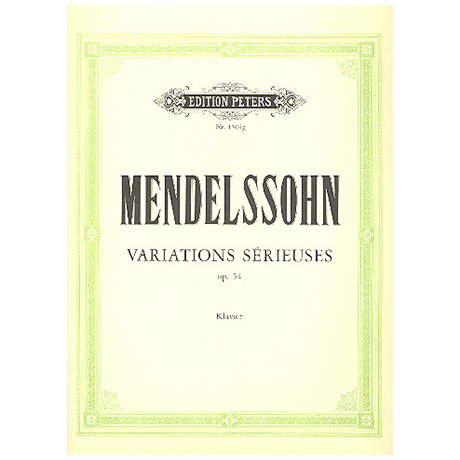 Mendelssohn, B. F.: Variations sérieuses Op. 54