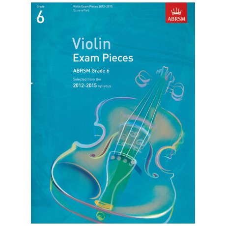 ABRSM: Selected Violin Exam Pieces Grade 6 (2012-2015)