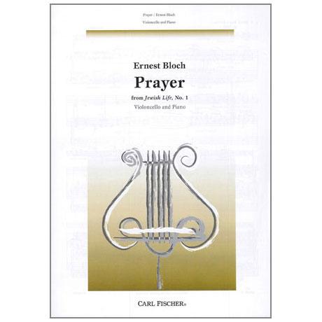 Bloch, E.: Prayer (Nr.1 aus »Jewish Life«)
