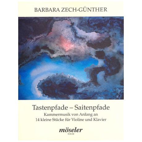 Zech-Günther, B.: Tastenpfade - Saitenpfade