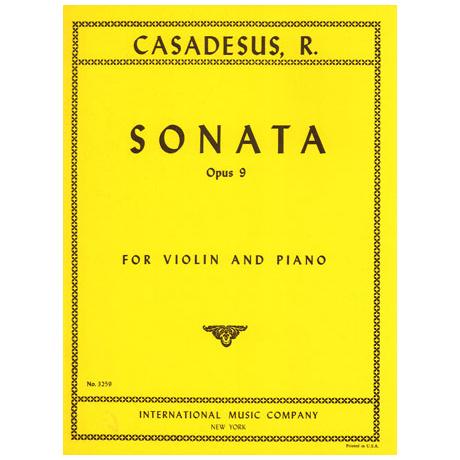 Casadesus, R.: Sonate Nr. 1 op. 9
