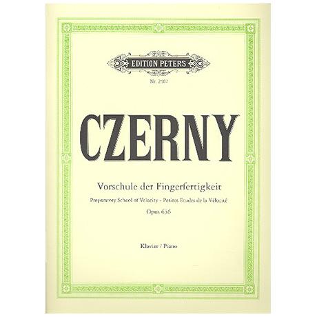 Czerny, C.: Vorschule der Fingerfertigkeit Op. 636