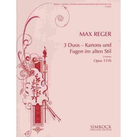 Reger, M.: 3 Duos Op.131b