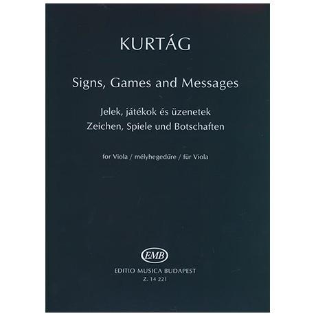 Kurtág, G.: Zeichen, Spiele  und Botschaften