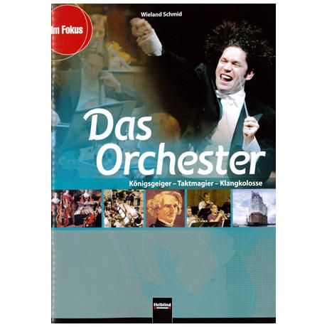 Schmid: Das Orchester