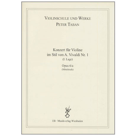 Taban, P.: Violinkonzert im Stil von A. Vivaldi Nr. 1 Op. 6/a
