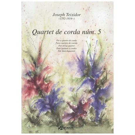 Teixidor, J.: Streichquartett Nr. 5