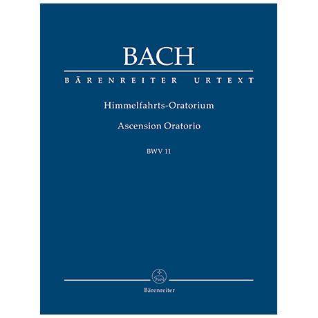 Bach, J. S.: Himmelfahrts-Oratorium BWV 11