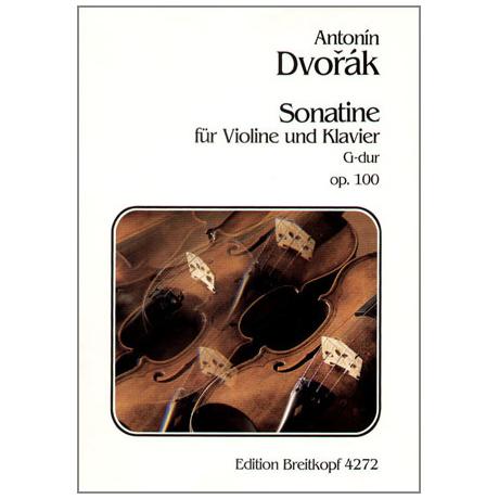 Dvo?ák, A.: Sonatine Op.100 G-Dur