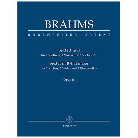 Brahms, J.: Sextett für zwei Violinen, zwei Violen und zwei Violoncelli B-Dur Op. 18