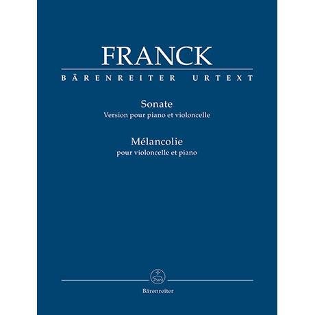 Franck, C:. Sonate/Mélancolie