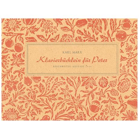 Marx, K.: Klavierbüchlein für Peter (1948)