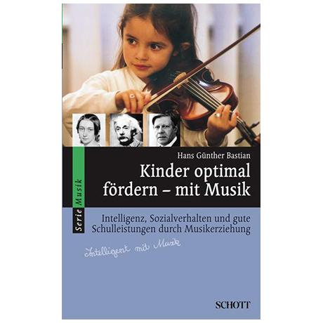 Kinder optimal fördern - mit Musik