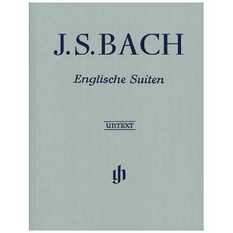 Bach, J.S.: Englische Suiten BWV 806 - 811
