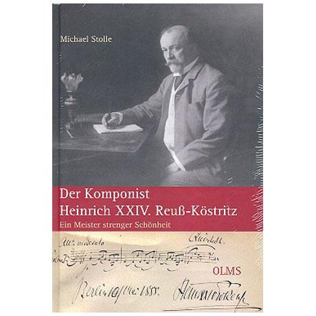 Stolle, M.: Der Komponist Heinrich XXIV. Reuss-Köstritz – Ein Meister strenger Schönheit