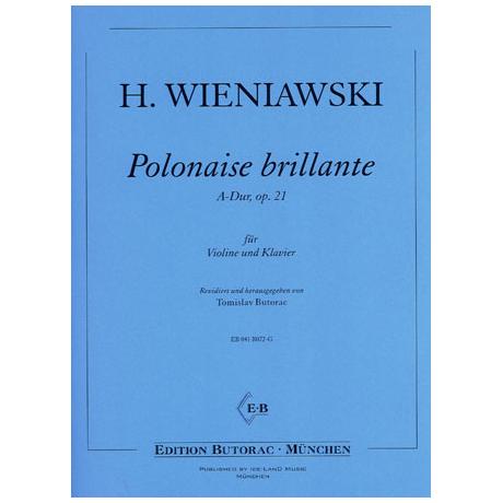 Wieniawski, H.: Polonaise brillante Op. 21 A-Dur