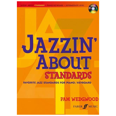 Wedgwood, P.: Jazzin' About Standards (+CD)
