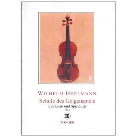 Isselmann, W.: Schule des Geigenspiels Band 2