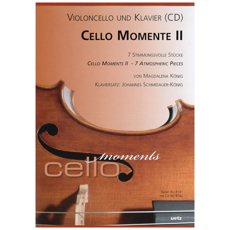 König, M.: Cello Momente II (+CD)
