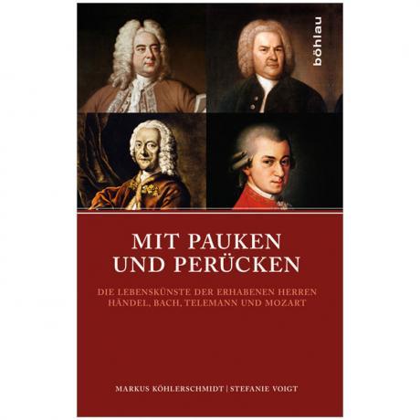 Köhlerschmidt, M./Voigt, S.: Mit Pauken und Perücken